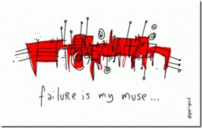 Gapingvoid - Failure is my Muse