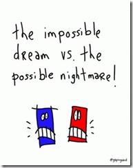 Gapingvoid - Possible Dream Impossible Nightmare